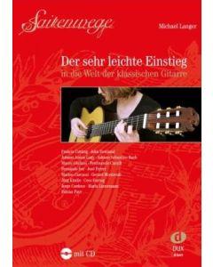 M.Langer Saitenwege-der sehr leichte Einstieg in die Welt der klassischen Gitarre