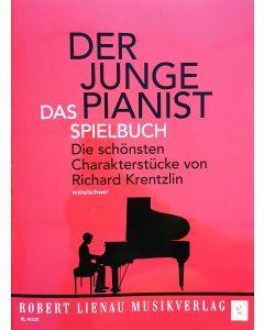 Richard Krentzlin  Der junge Pianist - Das Spielbuch