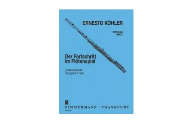 E.Köhler  Der Fortschritt im Flötenspiel op.33 Heft1