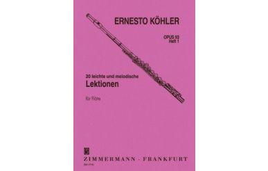 E. Köhler  20 leichte und melodische Lektionen für Flöte  op. 93  Heft 1