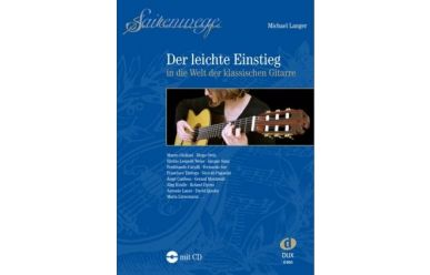 M. Langer  Saitenwege - der leichte Einstieg in die Welt der klassischen Gitarre