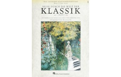 Reise durch die Welt der Klassik 1     24 unentbehrliche Meisterwerke