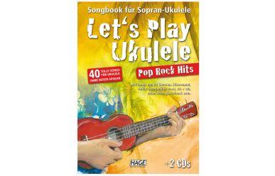 Let's play Ukulele - Das Songbook mit Pop Rock Hits