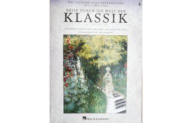 Reise durch die Welt der Klassik 4  24 unentbehrliche Meisterwerke