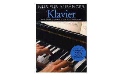 BOE 7453   Nur für Anfänger - Klavier    Eine erste Anleitung zum Klavierspielen