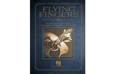 Flying Fingers  Authentic&Accurate Fingerstyle Guitar Anthology
