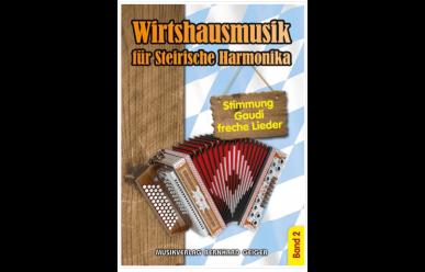 Wirtshausmusik für Steirische Harmonika 2