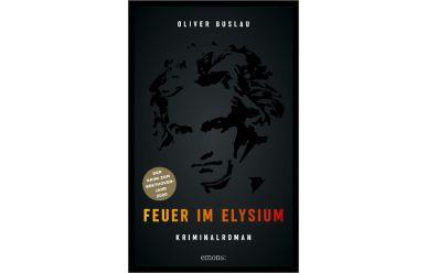 Oliver Buslau    Feuer im Elysium