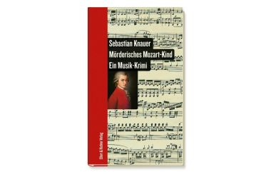Sebastian Knauer    Mörderisches Mozart-Kind