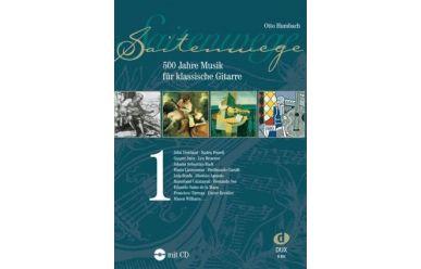 O.Humbach Saitenwege 1-500 Jahre Musik für klassische Gitarre