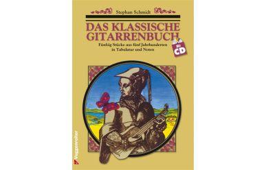 Stephan Schmidt  Das klassische Gitarrenbuch