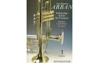 Jean B. Arban Vollständige Schule für Trompete, Flügelhorn, Tenorhorn