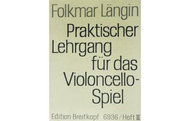 F. Längin  Praktischer Lehrgang für das Violoncello-Spiel 3