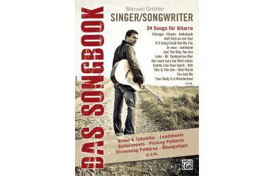 Manuel Grütter  Singer/Songwriter - Das Songbook   24 Songs für Gitarre