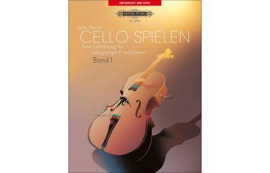 Julia Hecht  Cello spielen 1  Eine Einführung für neugierige Erwachsene